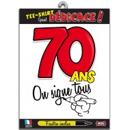 "T-Shirt ""On signe 70 ans"""