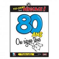 "T-Shirt ""On signe 80 ans"""