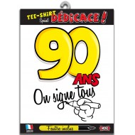 "T-Shirt ""On signe 90 ans"""