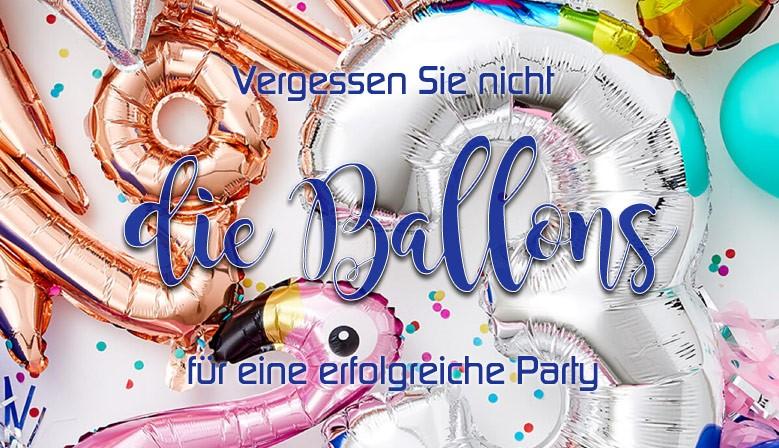 Vergessen Sie nicht die Ballons für eine erfolgreiche Party